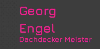Georg Engel Dachdecker Meister